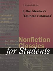 """A Study Guide for Lytton Strachey's """"eminent Victorians"""""""