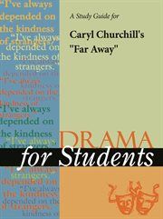 "A Study Guide for Caryl Churchill's ""far Away"""