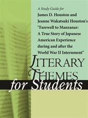 "A Study Guide for Jeanne Wakatsuki Houston's ""farewell to Manzanar"""