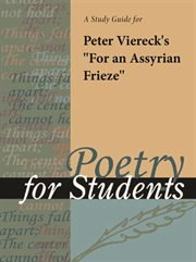 "A Study Guide for Peter Viereck's ""for An Assyrian Frieze"""