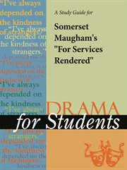 "A Study Guide for Somerset Maugham's ""for Services Rendered"""