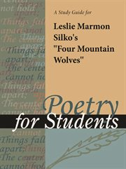 """A Study Guide for Leslie Marmon Silko's """"four Mountain Wolves"""""""