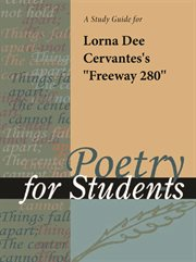"A Study Guide for Lorna Dee Cervantes's ""freeway 280"""