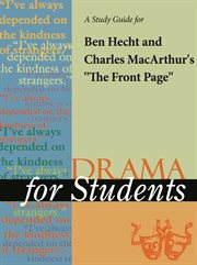 """A Study Guide for Ben Hecht's """"the Front Page"""""""