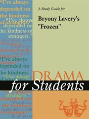 "A Study Guide for Byrony Lavery's ""frozen"""