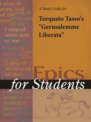 "A Study Guide for Torquato Tasso's ""gerusalemme Liberata"""