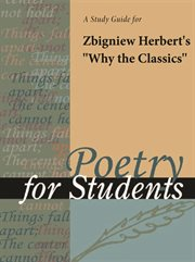 "A Study Guide for Zbigniew Herbert's ""why the Classics"""