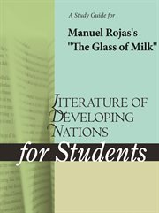 """A Study Guide for Manuel Rojas's """"the Glass of Milk"""""""