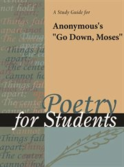 """A Study Guide for Anonymous's """"go Down, Moses"""""""