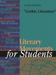 "A Study Guide for ""gothic Literature"""