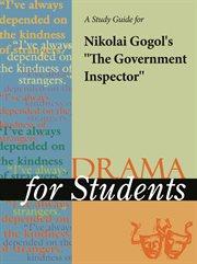 "A Study Guide for Nikolai Gogol's ""the Government Inspector"""