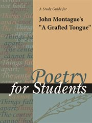 "A Study Guide for John Montague's ""a Grafted Tongue"""
