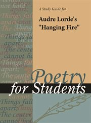 "A Study Guide for Audre Lorde's ""hanging Fire"""