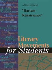 "A Study Guide for ""harlem Renaissance"""