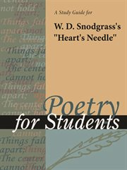 "A Study Guide for W. D. Snodgrass's ""heart's Needle"""