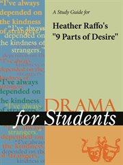 """A Study Guide for Heather Raffo's """"heather Raffo's 9 Parts of Desire"""""""