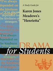 "A Study Guide for Karen Jones-meadows's ""henrietta"""