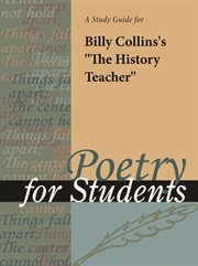 "A Study Guide for Billy Collins's ""the History Teacher"""