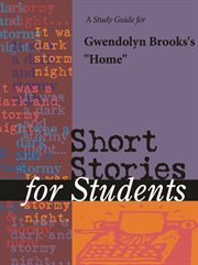 "A Study Guide for Gwendolyn Brooks's ""home"""