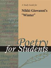 "A Study Guide for Nikki Giovanni's ""winter"""