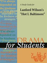 "A Study Guide for Lanford Wilson's ""hot L Baltimore"""