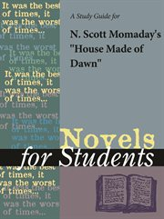 """A Study Guide for N. Scott Momaday's """"house Made of Dawn"""""""