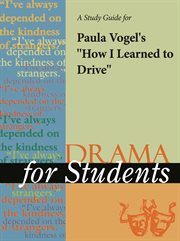 """A Study Guide for Paula Vogel's """"how I Learned to Drive"""""""