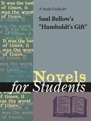 """A Study Guide for Saul Bellow's """"humboldt's Gift"""""""