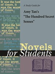 "A Study Guide for Amy Tan's ""the Hundred Secret Senses"""