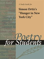 "A Study Guide for Simon Ortiz's ""hunger in New York City"""