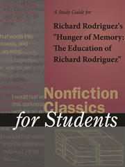 "A Study Guide for Richard Rodriguez's ""hunger of Memory: the Education of Richard Rodriguez"""