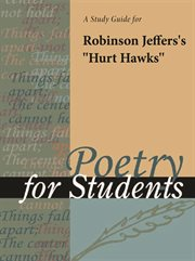 """A Study Guide for Robinson Jeffers's """"hurt Hawks"""""""