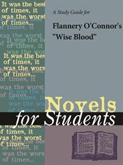 """A Study Guide for Flannery O'connor's """"wise Blood"""""""