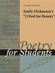 """A Study Guide for Emily Dickinson's """"i Died for Beauty"""""""