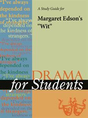 """A Study Guide for Margaret Edson's """"wit"""""""