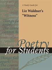 """A Study Guide for Liz Waldner's """"witness"""""""