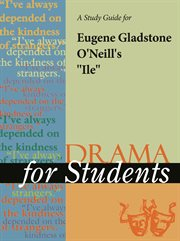 "A Study Guide for Eugene O'neill's ""ile"""
