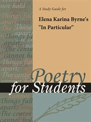 """A Study Guide for Elena Karina Byrne's """"in Particular"""""""