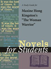 "A Study Guide for Maxine Hong Kingston's ""the Woman Warrior"""