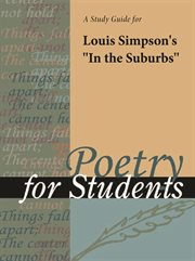 """A Study Guide for Louis Simpson's """"in the Suburbs"""""""
