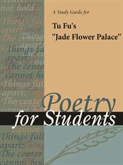 "A Study Guide for Tu Fu's ""jade Flower Palace"""
