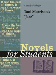 """A Study Guide for Toni Morrison's """"jazz"""""""