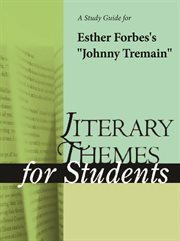 "A Study Guide for Esther Forbes's ""johnny Tremain"""