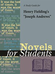 """A Study Guide for Henry Fielding's """"joseph Andrews"""""""