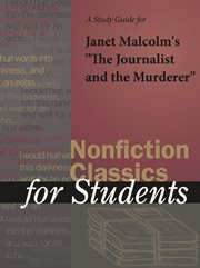 "A Study Guide for Janet Malcolm's ""the Journalist and the Murderer"""