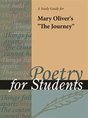 """A Study Guide for Mary Oliver's """"the Journey"""""""