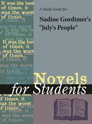 """A Study Guide for Nadine Gordimer's """"july's People"""""""