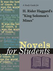"""A Study Guide for Rider Haggard's """"king Solomon's Mines"""""""