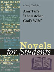 "A Study Guide for Amy Tan's ""the Kitchen God's Wife"""