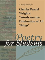 """A Study Guide for Charles Wright's """"words and the Diminution of All Things"""""""